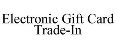 ELECTRONICGIFT CARD TRADE-IN