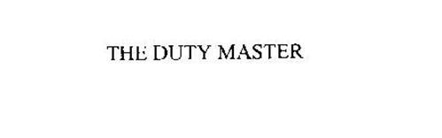 THE DUTY MASTER