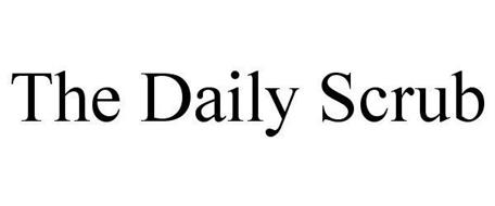 THE DAILY SCRUB