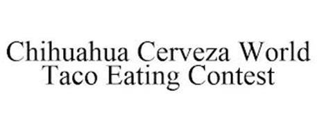 CHIHUAHUA CERVEZA WORLD TACO EATING CONTEST