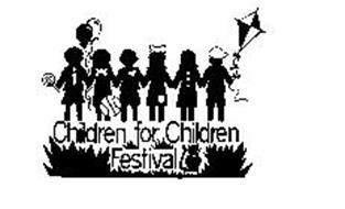CHILDREN FOR CHILDREN FESTIVAL