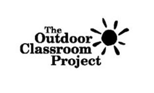 THE OUTDOOR CLASSROOM PROJECT