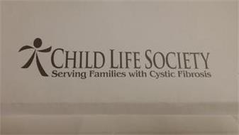 CHILD LIFE SOCIETY SERVING FAMILIES WITH CYSTIC FIBROSIS