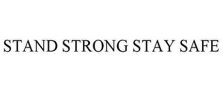 STAND STRONG STAY SAFE