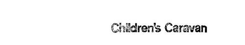 CHILDREN'S CARAVAN