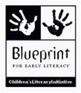 BLUEPRINT FOR EARLY LITERACY CHILDREN'SLITERACYINITIATIVE