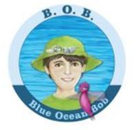B.O.B. BLUE OCEAN BOB
