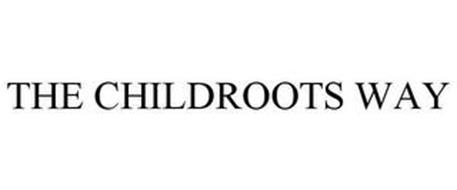 THE CHILDROOTS WAY