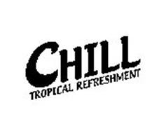 CHILL TROPICAL REFRESHMENT