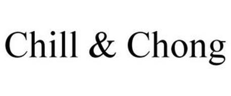 CHILL & CHONG