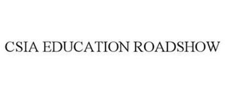 CSIA EDUCATION ROADSHOW