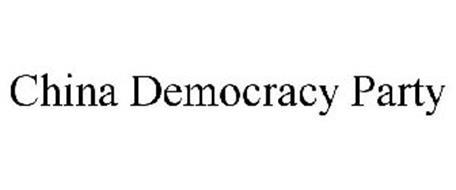 CHINA DEMOCRACY PARTY