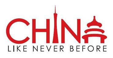 China Like Never Before Trademark Of China National