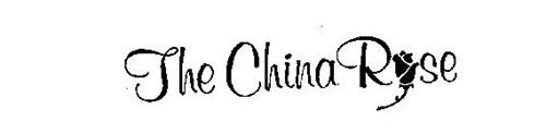 THE CHINA ROSE