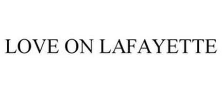 LOVE ON LAFAYETTE