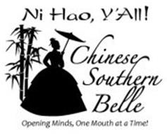 NI HAO, Y'ALL! CHINESE SOUTHERN BELLE OPENING MINDS, ONE MOUTH AT A TIME!