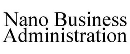 NANO BUSINESS ADMINISTRATION
