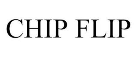CHIP FLIP