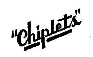 CHIPLETS