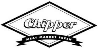 CHIPPER MEAT MARKET FRESH