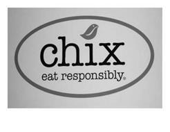 CHIX EAT RESPONSIBLY