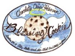 CHOCOLATE CHIP HEAVEN BLESSING COOKIE PSALMS 34:8 OH, TASTE AND SEE THAT THE LORD IS GOOD...
