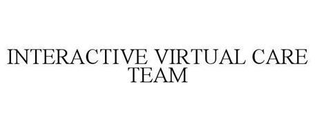 INTERACTIVE VIRTUAL CARE TEAM