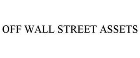 OFF WALL STREET ASSETS