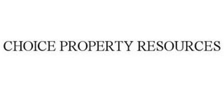 CHOICE PROPERTY RESOURCES