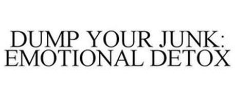 DUMP YOUR JUNK: EMOTIONAL DETOX