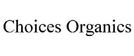 CHOICES ORGANICS