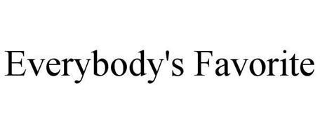 EVERYBODY'S FAVORITE