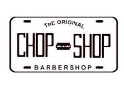 CHOP SHOP THE ORIGINAL BARBERSHOP