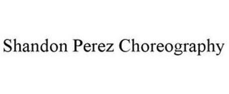 SHANDON PEREZ CHOREOGRAPHY