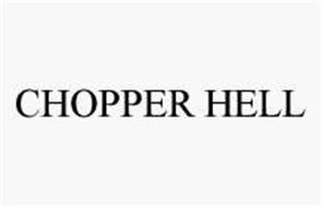CHOPPER HELL