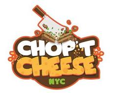 CHOP'T CHEESE NYC