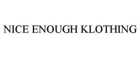 NICE ENOUGH KLOTHING
