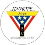 "WWW.1INHOPE.ORG HOPE 9/11 ""CHRISTIAN PATRIOTISM AT ITS BEST"""