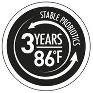 STABLE PROBIOTICS 3 YEARS 86ºF
