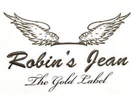 ROBIN'S JEAN THE GOLD LABEL