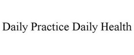DAILY PRACTICE DAILY HEALTH