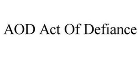 AOD ACT OF DEFIANCE