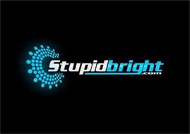 STUPIDBRIGHT.COM