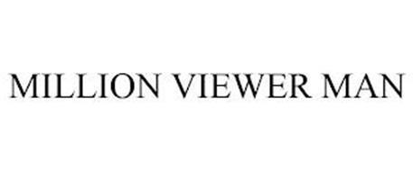 MILLION VIEWER MAN