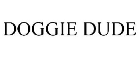 DOGGIE DUDE