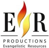 ER PRODUCTIONS EVANGELISTIC RESOURCES