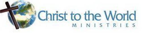 CHRIST TO THE WORLD MINISTRIES