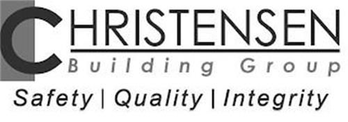 CHRISTENSEN BUILDING GROUP SAFETY QUALITY INTEGRITY