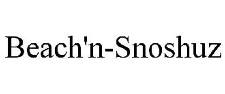 BEACH'N-SNOSHUZ