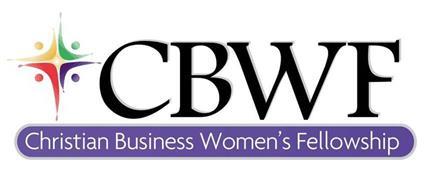 CBWF - CHRISTIAN BUSINESS WOMEN'S FELLOWSHIP